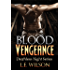 Blood Vengeance (Deathless Night Series Book 2)