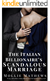 The Italian Billionaire's Scandalous Marriage: An Italian Billionaire Romance (Gemstone Billionaire  Book 2)