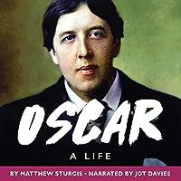 Oscar: A Life