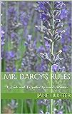 Mr. Darcy's Rules: A Pride and Prejudice Sensual Intimate (Elizabeth's Awakening Book 7)
