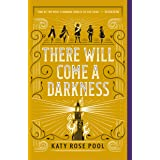 There Will Come a Darkness (The Age of Darkness, 1)