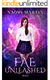 Fae Unleashed: Paranormal Academy Reverse Harem Bully Romance