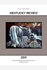 Kentucky Review 2015 Kindle Edition