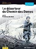 Roman Histoire en tte Le dserteur du chemin des dames Cycle 3 (Le roman )