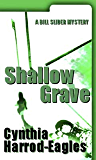 Shallow Grave (A Bill Slider Mystery)