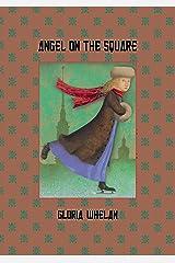 Angel on the Square (Russian Saga Book 1) Kindle Edition