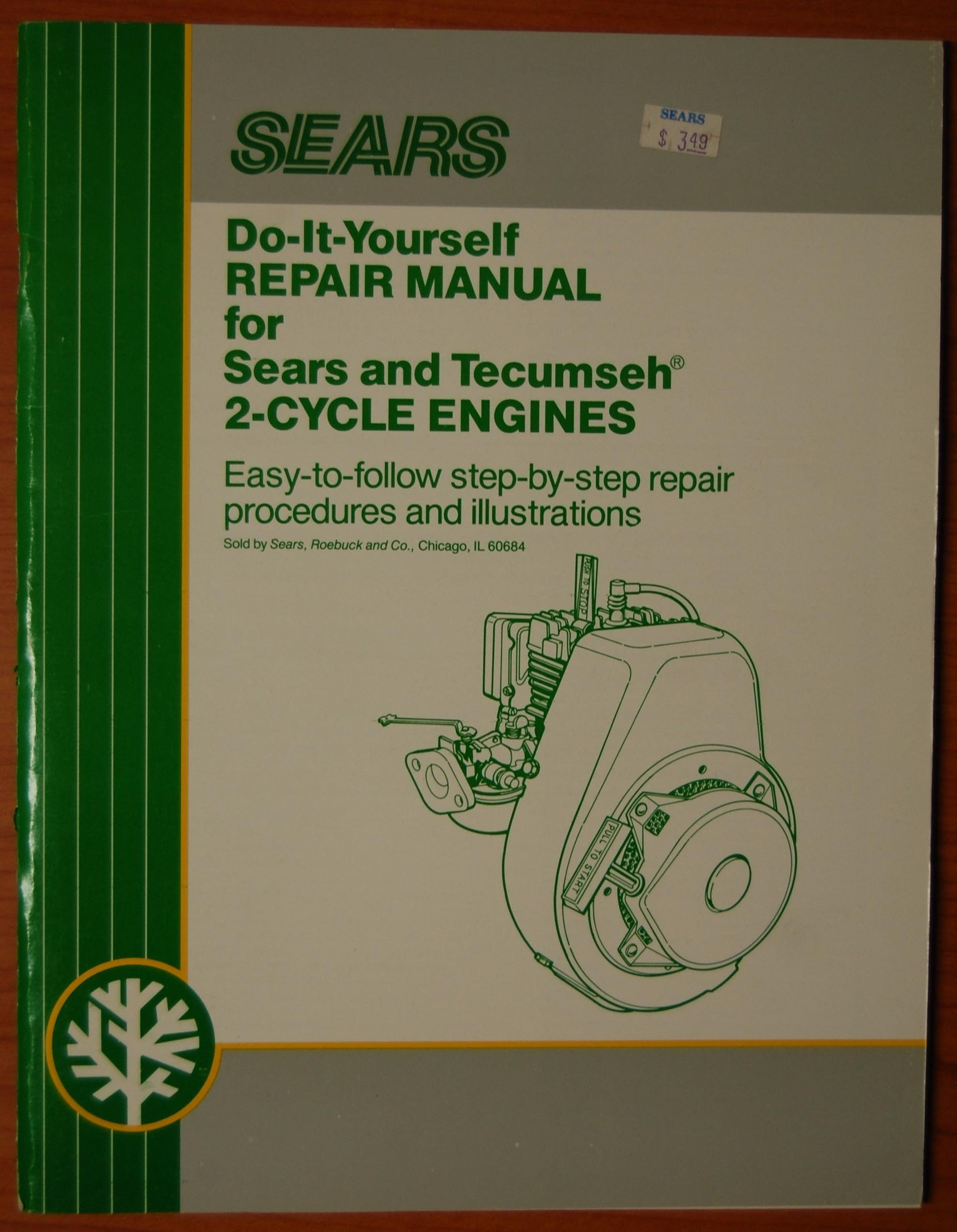 Sears do it yourself repair manual for sears and tecumseh 2 cycle sears do it yourself repair manual for sears and tecumseh 2 cycle engines sears amazon books solutioingenieria Image collections