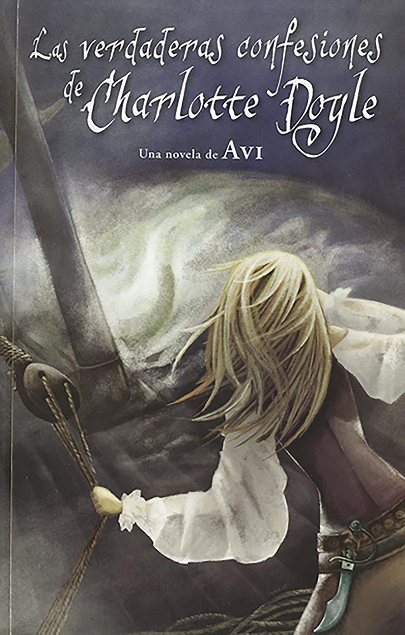 Amazon.com: Las verdaderas confesiones de Charlotte Doyle (Spanish Edition) (9788420423425): Avi: Books