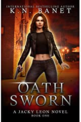 Oath Sworn (Jacky Leon Book 1) Kindle Edition