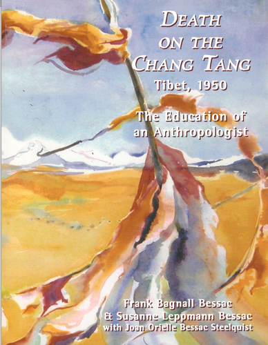 Death on the Chang Tang: Tibet, 1950: The Education of an Anthropologist pdf