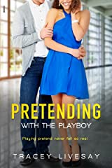 Pretending with the Playboy (In Love with a Tycoon series Book 2) Kindle Edition