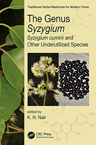 The Genus Syzygium: Syzygium cumini and Other Underutilized Species (Traditional Herbal Medicines for Modern Times)
