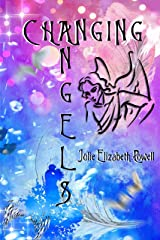Changing Angels Kindle Edition