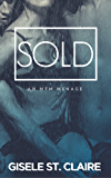 SOLD: an MFM menage (Double Delight Book 1) (English Edition)