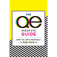 The Queer Eye Guide: How to Love Yourself the Fab Five Way book cover