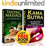 Kama Sutra + Tantric Massage: Discover Best Kama Sutra Sex Positions and Tantric Massage Techniques + Free Gift Inside (Kama Sutra Sex Positions - Tantric Massage - Tantric Sex)