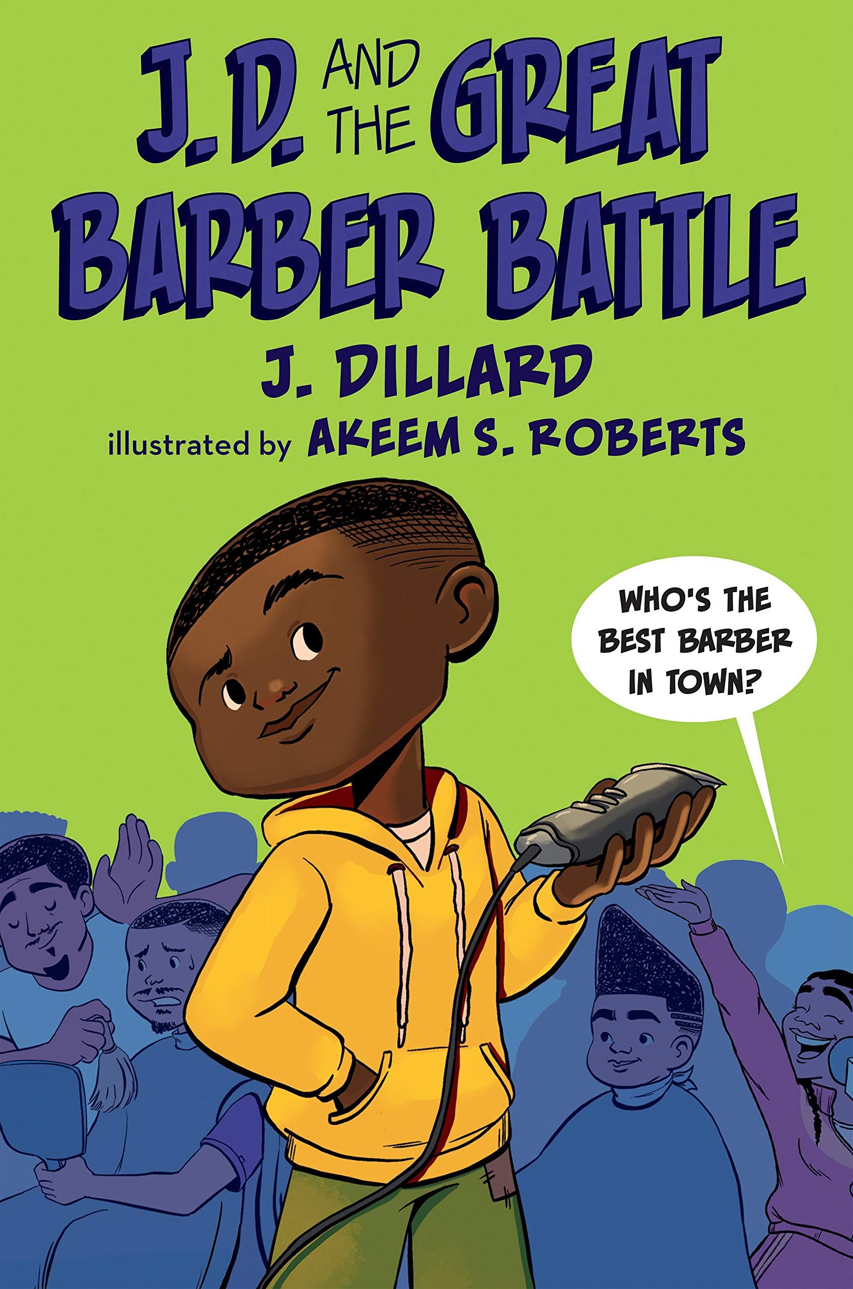 Amazon.com: J.D. and the Great Barber Battle (9780593111529): Dillard, J.,  Roberts, Akeem S.: Books