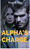 Alpha's Charge: a werewolf shifter paranormal action romance (Unpurely Pure Book 1)