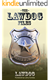 The LawDog Files (English Edition)