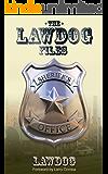 The LawDog Files