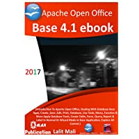 Apache open office Base 4.1 eBook.: Introduction to open office base 4.1