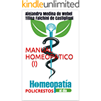 MANUAL HOMEOPATICO (I): POLICRESTOS