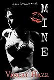 Mine (A Mate Companion Novella) (In the Dark Book 3)