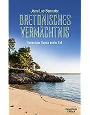 Bretonisches Vermächtnis: Kommissar Dupins achter Fall (Kommissar Dupin ermittelt, Band 8)