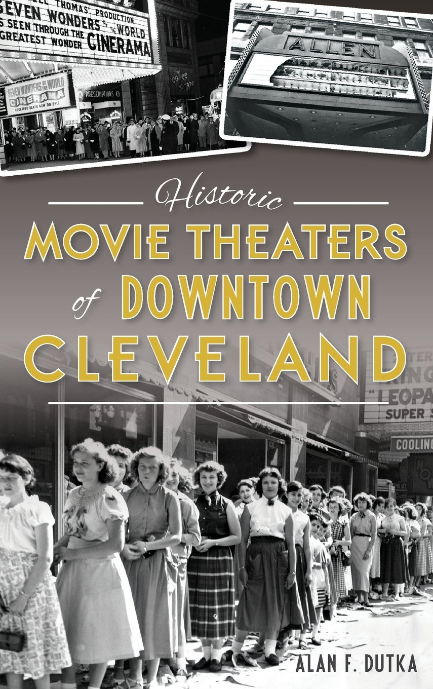 Download Historic Movie Theaters of Downtown Cleveland PDF