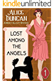 Lost Among the Angels (A Mercy Allcutt Mystery, Book 1): Historical Cozy Mystery