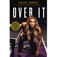 Over It: How to Face Life's Hurdles with Grit, Hustle, and Grace (English Edition)
