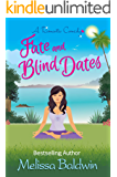Fate and Blind Dates: a Romantic Comedy (Twist of Fate Series Book 2)