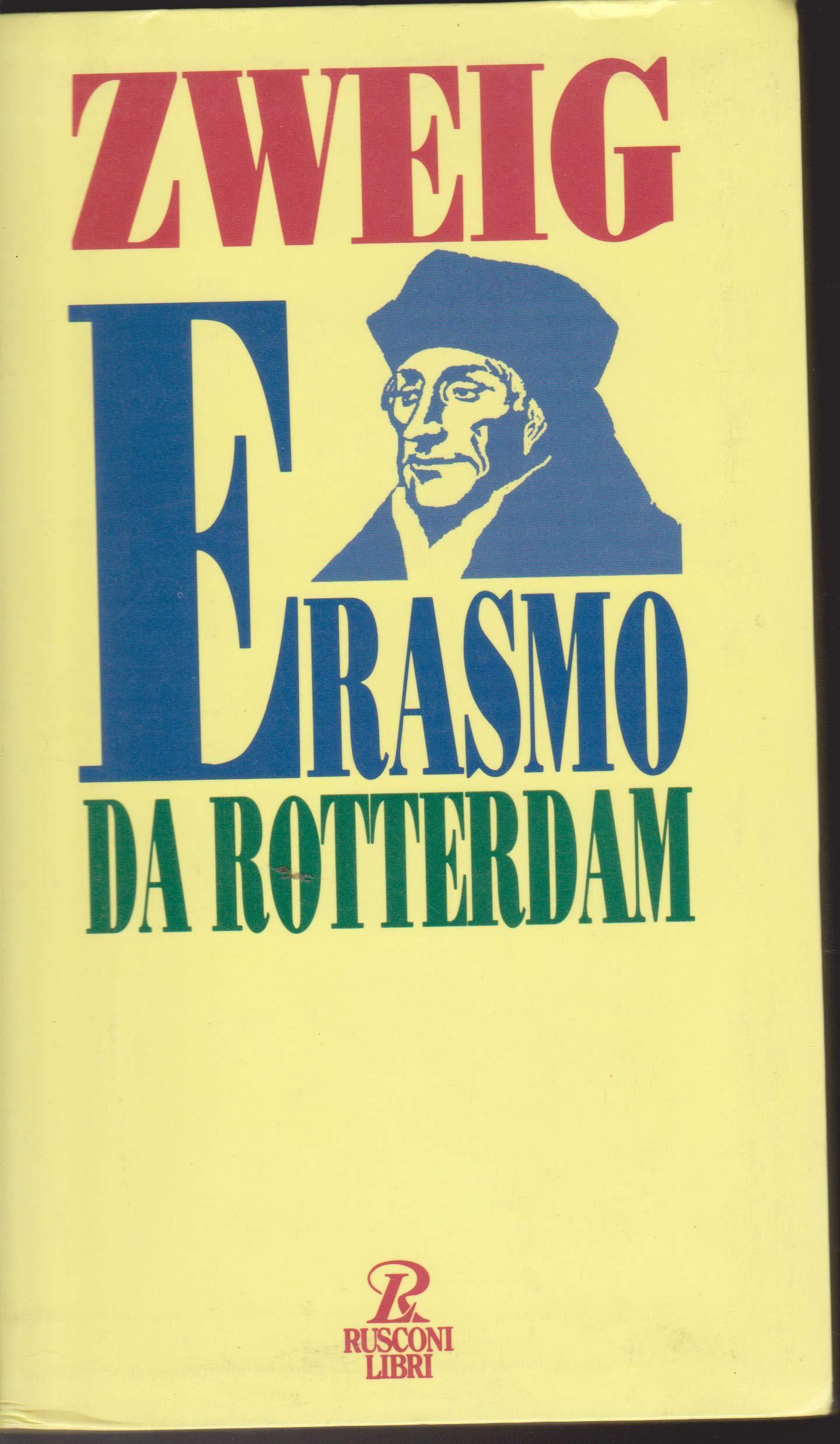 Erasmo da Rotterdam (Biografie): Amazon.es: Zweig, Stefan, Mazzucchetti, L.: Libros en idiomas extranjeros