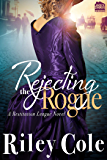 Rejecting the Rogue (Restitution League Series Book 1)