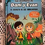 Las aventuras de Dani y Evan. El secreto de los