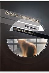Relatos Antológicos: Volumen 1 (Spanish Edition) Kindle Edition