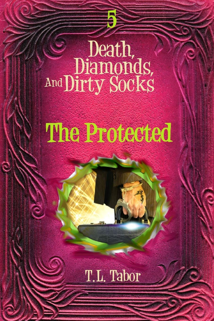 Download The Protected: Death, Diamonds, And Dirty Socks:  Book 5 (Death, Dimonads, And Dirty Socks) (Volume 5) pdf epub