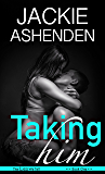 Taking Him (Lies We Tell Book 1)