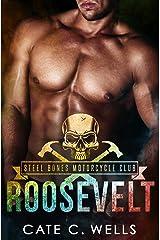 Roosevelt: A Steel Bones Motorcycle Club Novella Kindle Edition