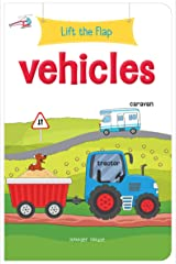 Lift the Flap - Vehicles : Early Learning Novelty Board Book For Children Board book