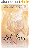 Let Love In (The Love Series Book 1) (English Edition)