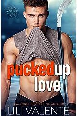 Pucked Up Love (Bad Motherpuckers Book 5) (English Edition) eBook Kindle