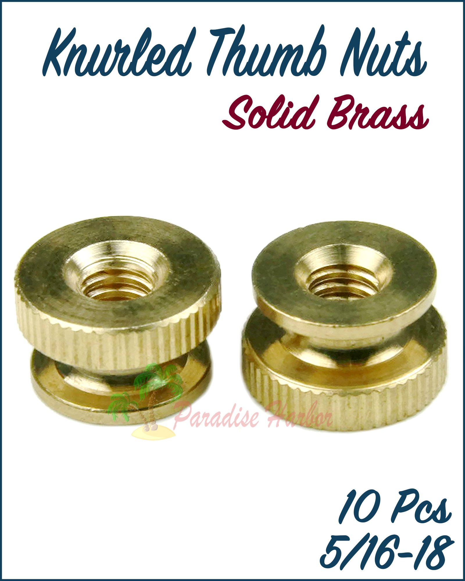 Paradise Harbor 10 Pcs 5/16-18 Knurled Thumb Nuts Solid Brass Knurled Thumb Nuts by Paradise Harbor