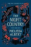 The Night Country: A Hazel Wood Novel (The Hazel Wood Book 2)