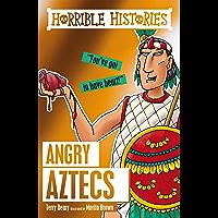 Horrible Histories: Angry Aztecs