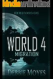 World 4: Migration