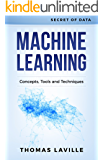 Machine Learning: Concepts, Tools and Techniques (Secret of Data) (English Edition)
