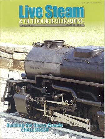 Live Steam and Outdoor Railroading: Amazon.com: Magazines