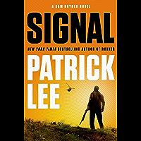 Signal: A Sam Dryden Novel (Sam Dryden series Book 2) (English Edition)