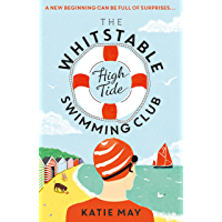 The Whitstable High Tide Swimming Club: A feel-good novel all about female friendship and community